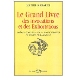 Le grand livres des invocations et des exhortations