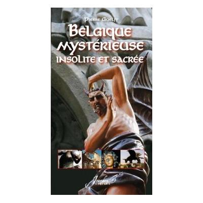 belgique mystérieuse insolie sacrée
