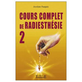 Cours de radiesthésie N°2