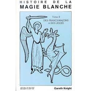 Histoire de la magie blanche