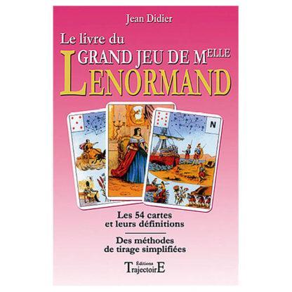 Le livre du grand jeu de mademoiselle Lenormand