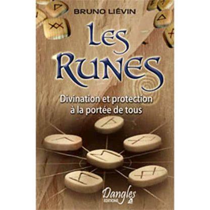 Les runes divination et protection à la portée de tous