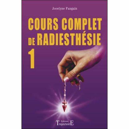 Cours complet de radiesthésie N°1