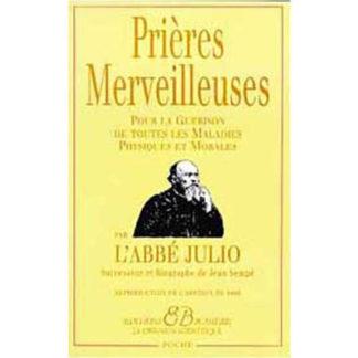 Prières merveilleuses de l'abbé Julio