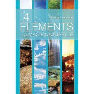 Livre les 4 élements de la magie naturelle