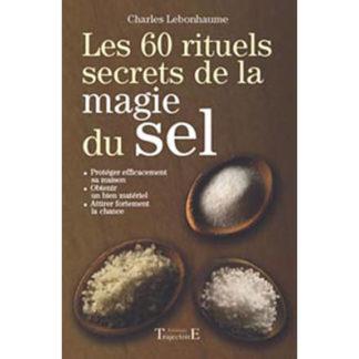 Les 60 ritules secret de la magie du sel