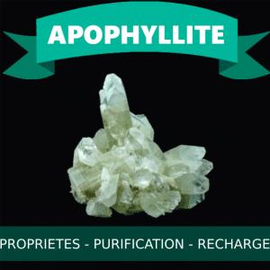 Apophyllite propriétés en lithothérapie