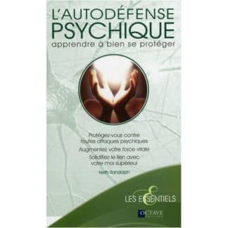 L'autodéfense psychique - Apprendre à bien se protéger