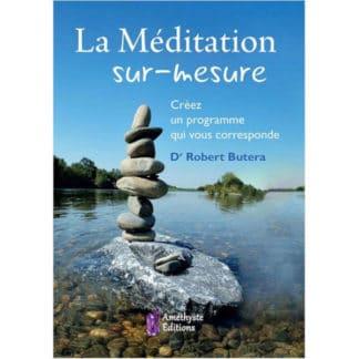 La méditation sur mesure