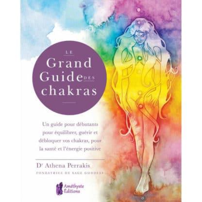 Le grand guide des chakras
