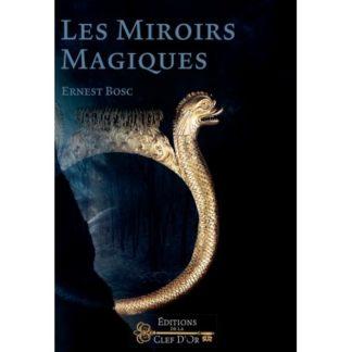 Les miroirs magiques - entraînement et rituel
