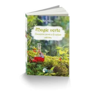 Magie verte connexion sacrée à la nature