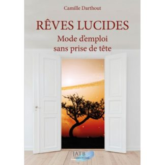 Rêves Lucides, Mode D'emploi Sans Prise De Tête est un livre facile d'accès