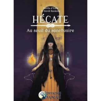 Hécate : Au Seuil du Sanctuaire